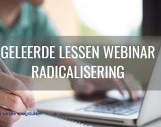 Geleerde lessen webinar radicalisering